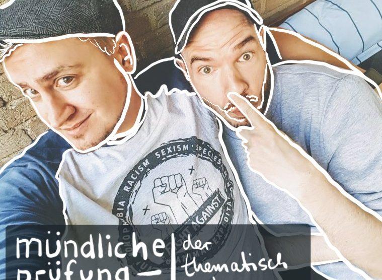 Muendliche Pruefung Cover - Mündliche Prüfung - der thematisch breite Podcast mit Eric und Jan